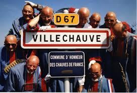 Villechauve, la ville des chauves de France. Original !